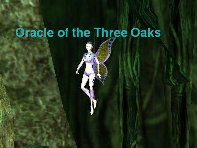 Oracle of the Three Oaks